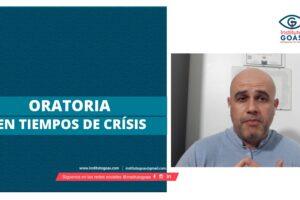 Oratoria en tiempos de crisis